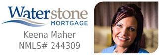 Keena Maher - Waterstone Mortgage